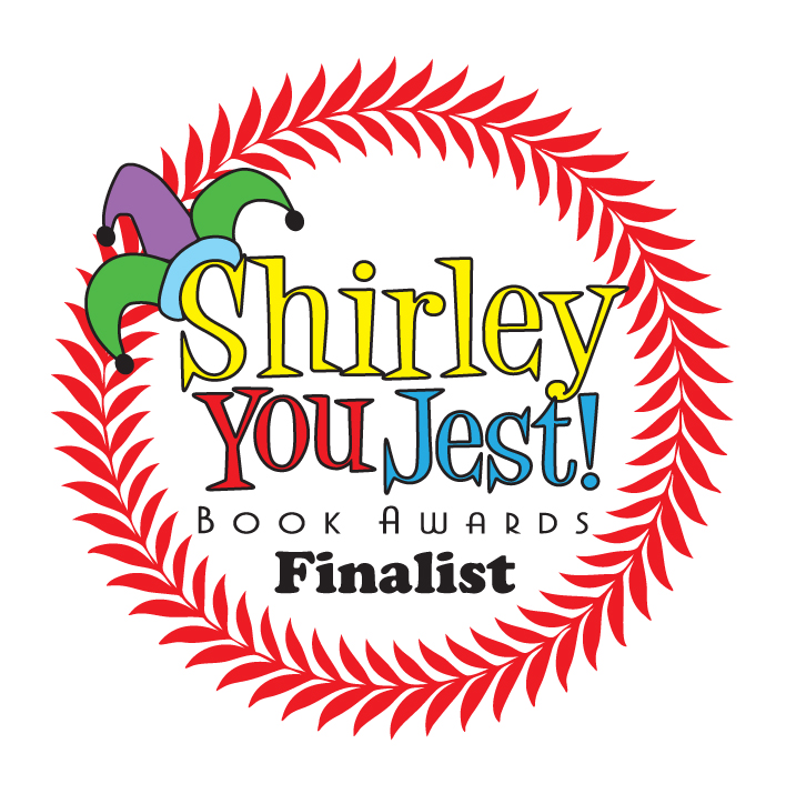 Shirley You Jest! Book Awards Finalist